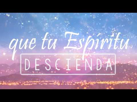 Que tu Espíritu Descienda - Emir Sensini (LETRA)