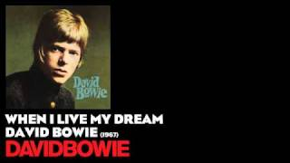 Watch David Bowie When I Live My Dream video