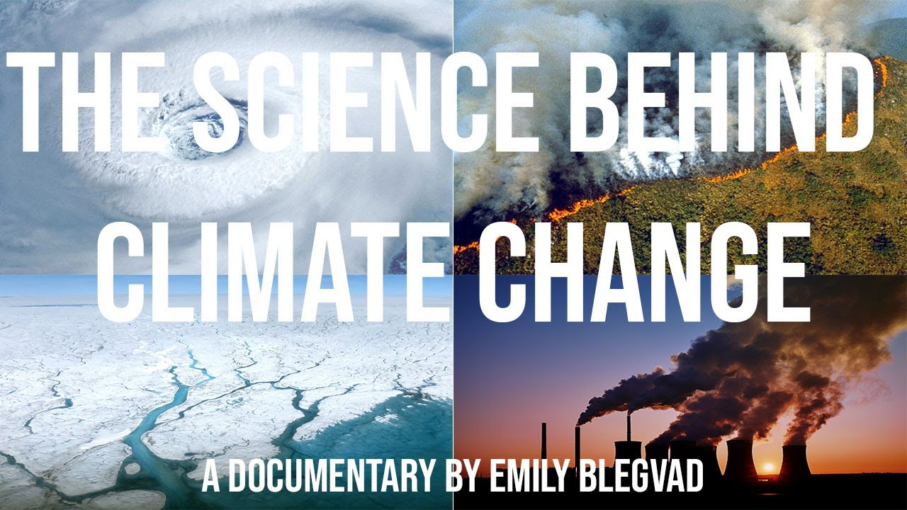 The science behind global warming documentary youtube