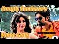 Googly   Googly Gandasare   Kannada Movie Full Video   Yash   Kriti Kharbhanda   Pawan Wadeyar