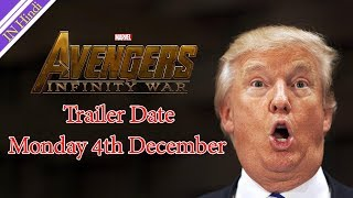 Avengers Infinity war Trailer Date Monday 4th December AG Media News