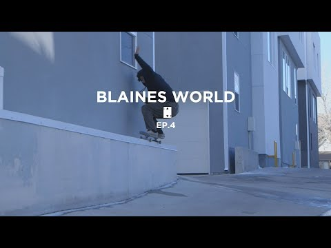 Blaine's World Ep.4