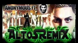Anonymous Ft El Villano Tekila de AltoSRemiX