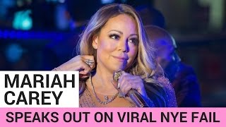 Mariah Carey Speaks Out On Viral NYE FAIL!