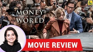 Anupama Chopra's Movie Review of All The Money In The World