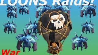 Clash of Clans - War Time With LOONIAN Raids