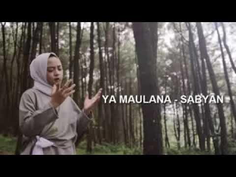 *ya Maulana* (nisa Sabyan)