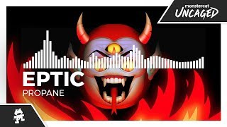 Eptic - Propane [Monstercat Release]