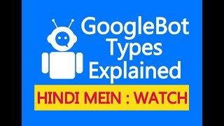 What is GoogleBot Crawler & It's Importance in Google Indexing : हिंदी में