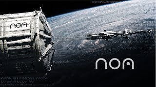 NOA Scifi Science Fiction Teaser Trailer 2017/2018