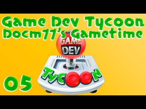 Three Is One Too Many? - Game Dev Tycoon w/ Docm77 - #5