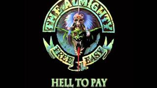 Watch Almighty Hell To Pay video