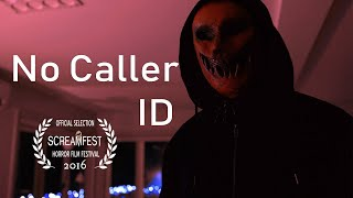 NO CALLER ID | SCARY SHORT HORROR FILM | PRESENTED BY SCREAMFEST
