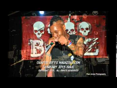 Singer Bonz Metal/Rap Act - Chaotic Riffs Magazine Interview Feb 2015 Issue