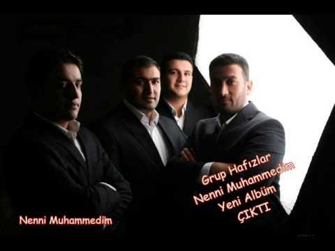 Grup Hafızlar - Nenni Muhammedim