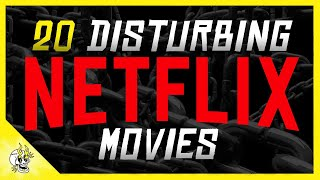 20 Intense NETFLIX Movies to Watch ONLY if You Have a Strong Stomach | Flick Connection