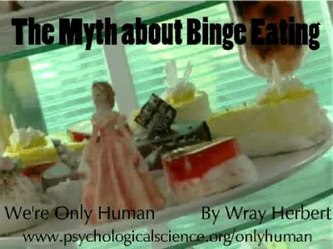 The Myth About Binge Eating