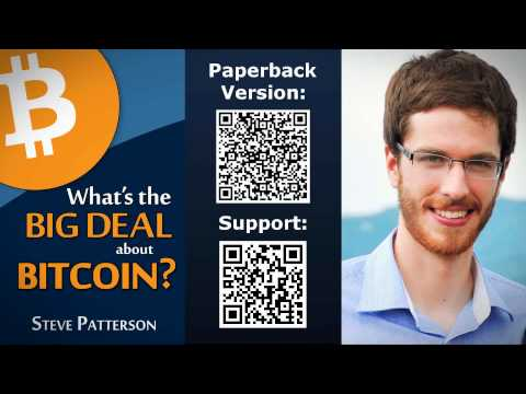 [Audiobook] What's the Big Deal about Bitcoin? | Steve Patterson