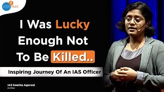 How I Beat All Odds To Become An IAS Officer? | IAS Swetha Agarwal | The Value Of Dreaming Big