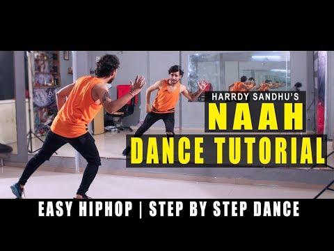 Dance Tutorial Naah Hardy Sandhu | step by step | Vicky Patel Choreography