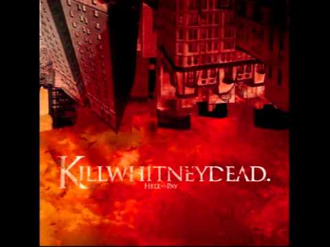 Killwhitneydead - Twos A Couple Threes A Party