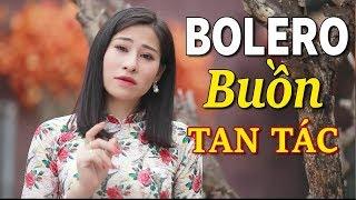 Nhạc Vàng Bolero BUỒN TAN TÁC CON TIM - Chết Lặng Khi Nghe Nhạc Vàng Xưa Chấn Động Con Tim Này