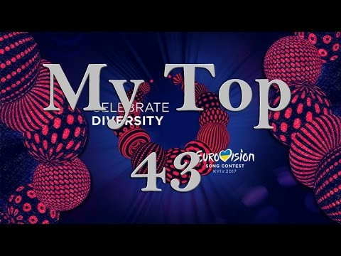 Eurovision 2017: My Top 43