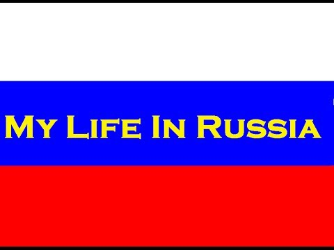 Russian Travel Documentary: Life in Russia, Exchange Student Inside Russia, Moscow