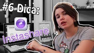 #6 Dica: Aplicativo Instashare - Transferindo arquivos entre iPhones, iPods, iPads e Macs