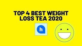 Top 4 Best Weight Loss Tea 2020 | Hehev