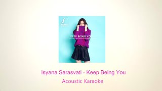 Isyana Sarasvati - Keep Being You (Karaoke Version)