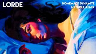 download lagu Lorde - Homemade Dynamite Nythrill Remix gratis