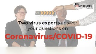 Two virus experts answer your questions on coronavirus/COVID-19