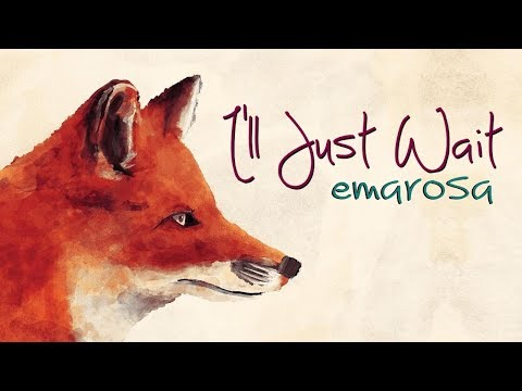 Emarosa - I'll Just Wait (Lyrics)