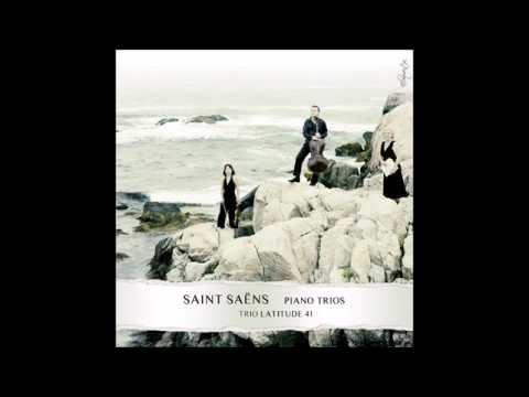 Saint-Saens Piano Trio No. 2 in e minor, Op. 92 - Trio Latitude 41