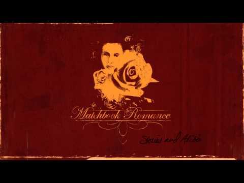 Matchbook Romance - If All Else Fails