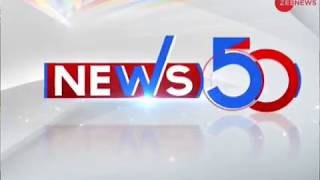 News 50: Watch top news stories of today, January 10th, 2019