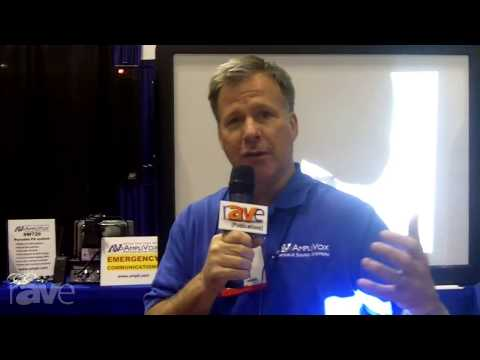 InfoComm 2013: AmpliVox Discusses its Emergency Communications Systems