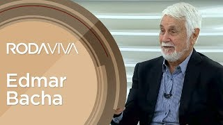 Roda Viva | Edmar Bacha | 15/07/2019