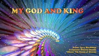Watch Terry Macalmon My God And King video