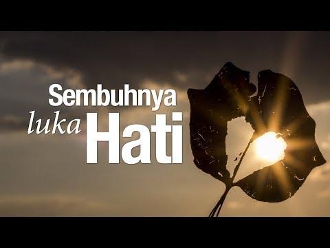Ceramah Agama Islam: Sembuhnya Luka Hati - Ustadz Abu Izzi Masmu'in Zubaidi.