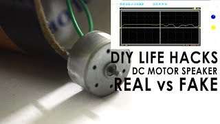 DIY Life Hack DC Motor speaker Real vs Fake