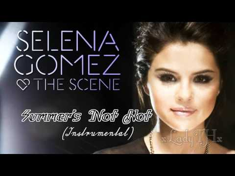 Selena Gomez - Summer's Not Hot (instrumental + Background Voice) video