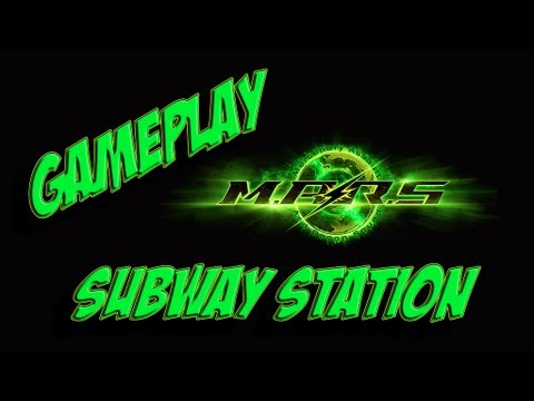 Gameplay M.a.r.s #2 - Novo Mapa Subway Station