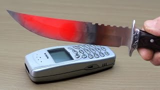 EXPERIMENT Glowing 1000 degree KNIFE vs NOKIA 3310
