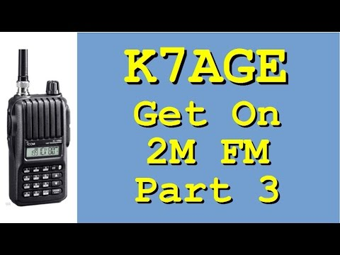 Getting started on 2M FM, Part 3