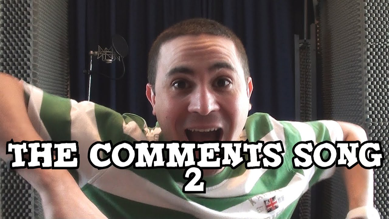 2J - The Comments Song 2 - YouTube