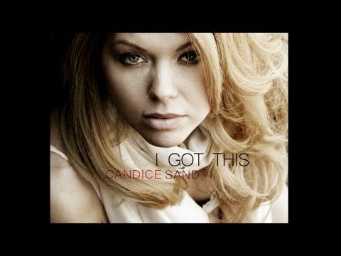 Candice Sand - I Got This (Official Lyric Video)