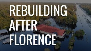 Rebuilding After Florence | The Daily Signal
