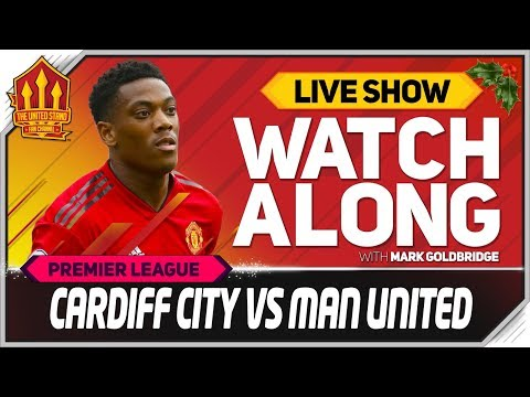 CARDIFF CITY vs MANCHESTER UNITED  Watchalong